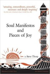 Soul Manifestos and Pieces of Joy