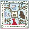 Little Red Riding Hood, The Wolf, Grandma and The Woodcutter